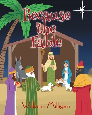 Because the Fable