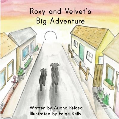 Roxy and Velvet's Big Adventure