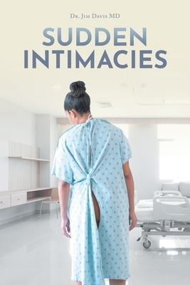 Sudden Intimacies