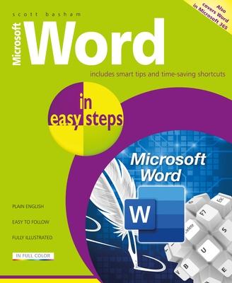 Microsoft Word in Easy Steps: Covers MS Word in Office 365 Suite