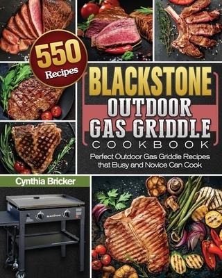 Blackstone Outdoor Gas Griddle Cookbook