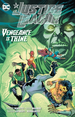 Justice League: Vengeance Is Thine