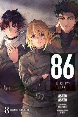 86--Eighty-Six, Vol. 8 (Light Novel): Gun Smoke on the Water