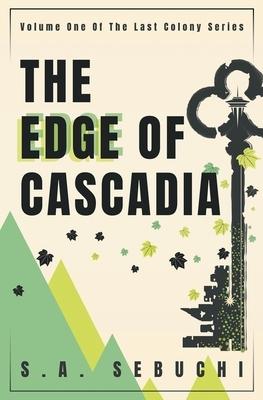 The Edge of Cascadia