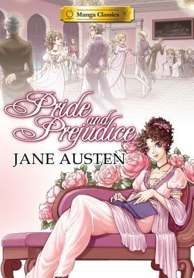 Manga Classics Pride and Prejudice
