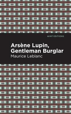 Arsene Lupin: The Gentleman Burglar