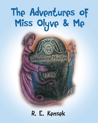 The Adventures of Miss Olyve and Me