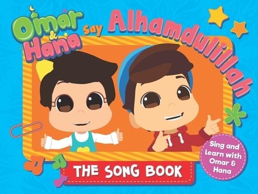 Omar & Hana Say Alhamdulillah: The Song Book