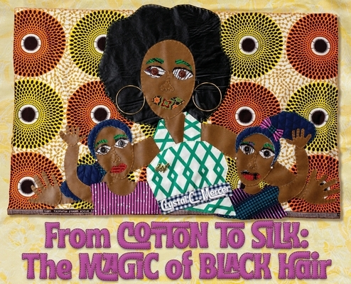 From Cotton to Silk: The Magic of Black Hair