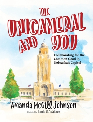The Unicameral and You