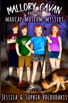 Mallory Cavan and the Madcap Museum Mystery