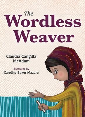 The Wordless Weaver