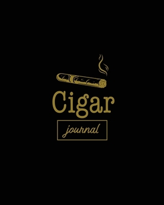 Cigar Journal: Cigars Tasting & Smoking, Track, Write & Log Tastings Review, Size, Name, Price, Flavor, Notes, Dossier Details, Afici