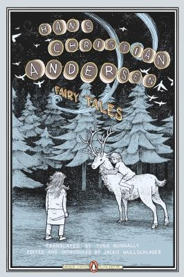 Fairy Tales: (Penguin Classics Deluxe Edition)