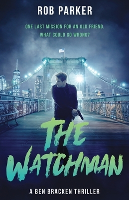 The Watchman: A pacy, action-packed international thriller