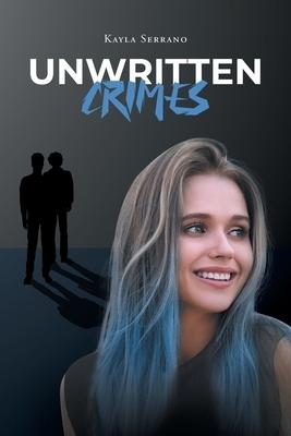 Unwritten Crimes