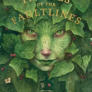 Faeries of the Faultlines: Expanded, Edited Edition