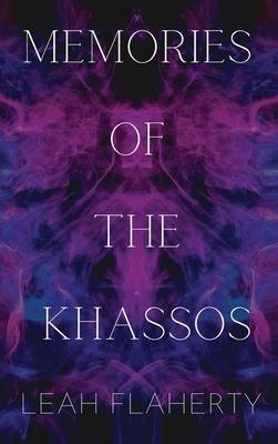 Memories of the Khassos