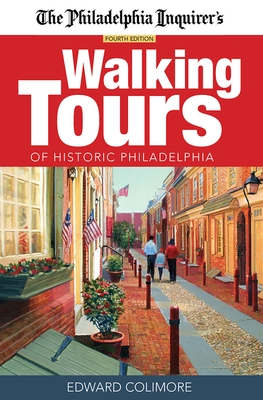 The Philadelphia Inquirer's Walking Tours of Historic Philadelphia