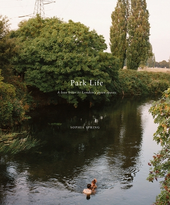 Park Life: A Love Letter to London's Greenspaces