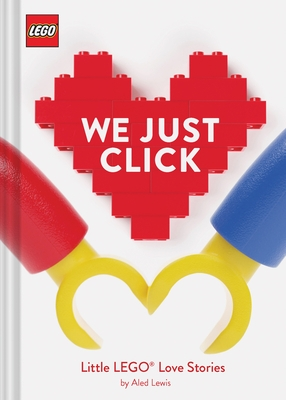 Lego: We Just Click: Little Lego(r) Love Stories
