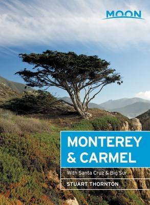 Moon Monterey & Carmel: With Santa Cruz & Big Sur
