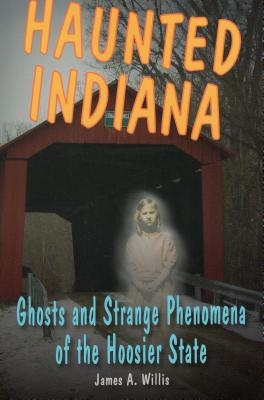 Haunted Indiana: Ghosts and Stpb