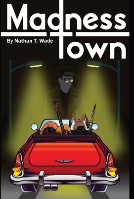 Madness Town