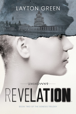 Unknown 9: Revelation: Book Two of the Genesis Trilogy