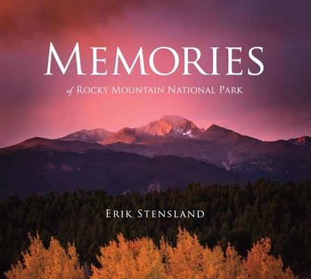 Memories of Rocky Mountain National Park