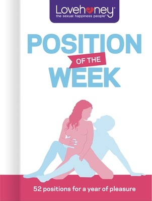 Position of the Week: 52 Positions for a Year of Pleasure