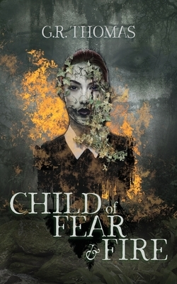 Child of Fear and Fire