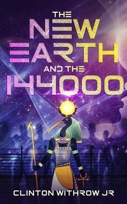 The New Earth and the 144000