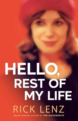 Hello, Rest of My Life