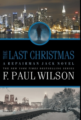 The Last Christmas: A Repairman Jack Novel