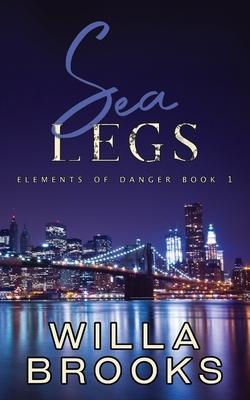Sea Legs (Elements of Danger Romance, Book 1)