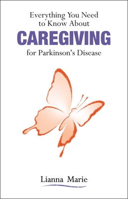 Everything You Need to Know about Caregiving for Parkinson's Disease