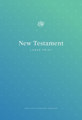 ESV Outreach New Testament, Large Print