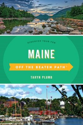 Maine Off the Beaten Path(r): Discover Your Fun