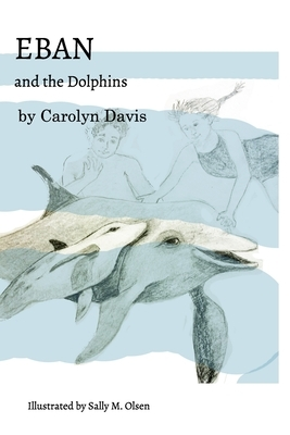 Eban and the Dolphins