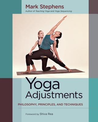 Yoga Adjustments: Philosophy, Principles, and Techniques