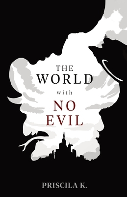 The World with No Evil