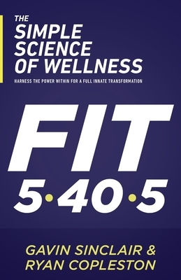 The Simple Science of Wellness: Harness the Power Within for a Full Innate Transformation