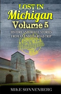 Lost In Michigan Volume 5