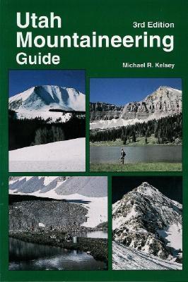 Utah Mountaineering Guide