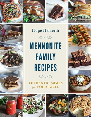 Mennonite Family Recipes: Authentic Meals for Your Table