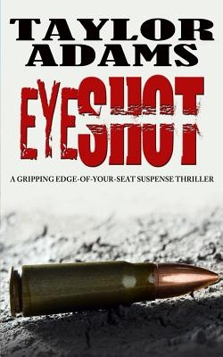 Eyeshot: a gripping edge-of-your-seat suspense thriller