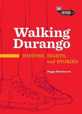Walking Durango