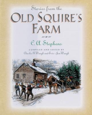 Stories from the Old Squire's Farm
