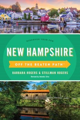 New Hampshire Off the Beaten Path(r): Discover Your Fun